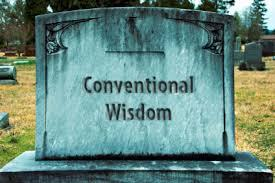 The Conventional Financial Wisdom is DEAD Wrong.